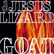 Jesus Lizard – Goat (Deluxe Remastered Reissue)