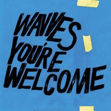 Wavves – You're Welcome (Limited Edition Blue Vinyl)