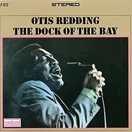 Otis Redding -The Dock of the Bay