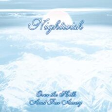 Nightwish – Over The Hills And Far Away [2 LP]