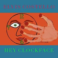 Elvis Costello – Hey Clockface [2 LP]