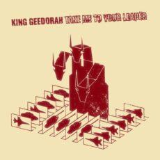 King Geedorah / MF Doom – Take Me To Your Leader