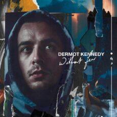 Dermot Kennedy – Without Fear