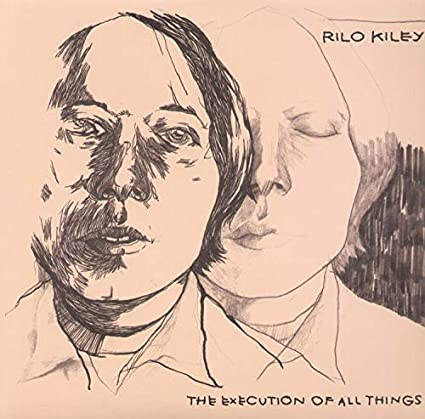 Rilo Kiley – The Execution of All Things