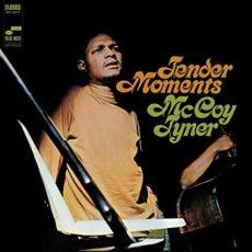 McCoy Tyner – Tender Moments (Blue Note Tone Poet Series)