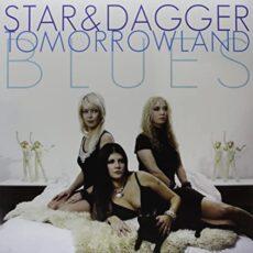 Star & Dagger – Tomorrowland Blues
