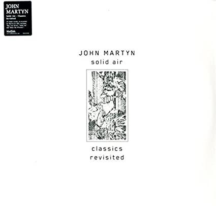 John Martyn – Solid Air : Classics Revisited