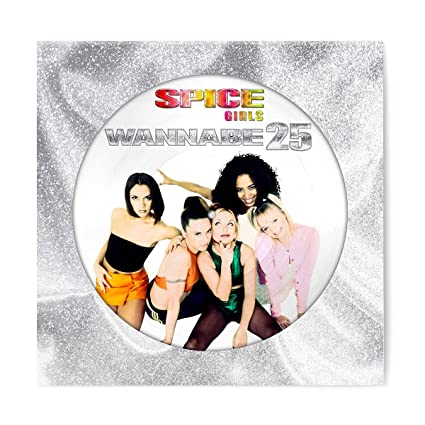 Spice Girls – Wannabe 25 (Picture disk)
