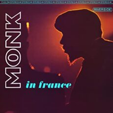 Thelonious Monk – In France