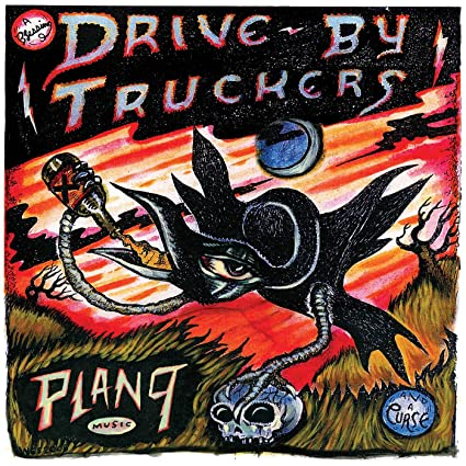 Drive-By Truckers – Plan 9 Records July 13, 2006